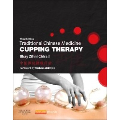 Traditional Chinese Medicine Cupping Therapy 3rd Edition
